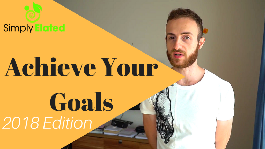 achieve your goals in 2018